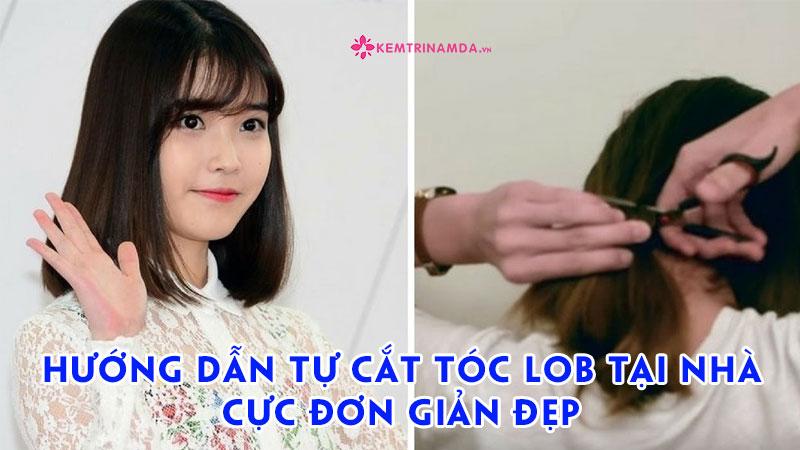 huong-dan-tu-cat-toc-lob-tai-nha-cuc-don-gian-kemtrinamda